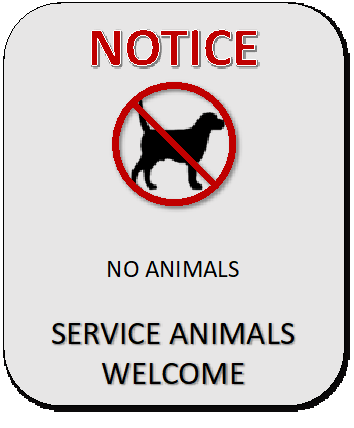 An example of a door sign for a business that reads: NOTICE. No animals. Service animals welcome.